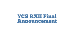 YCS RXII Final Announcement