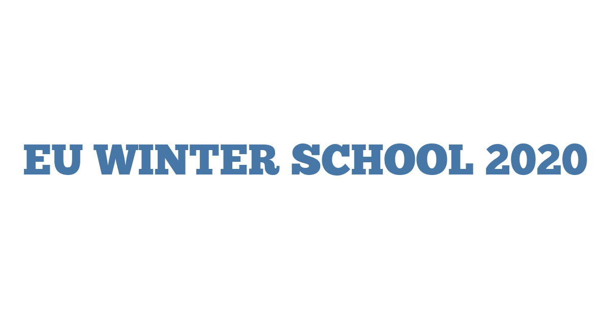 EU WINTER SCHOOL 2020